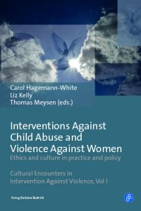 Interventions against child abuse and violence against women: Ethics and culture in practice and policy